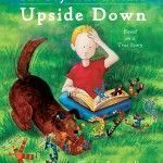The Boy Who Learned Upside Down by Christy Scattarella