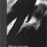 Prisoners by Jerome Gold